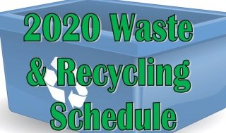 2020 Garbage and Recycling Schedule